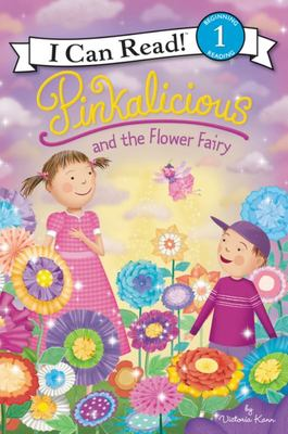 Pinkalicious and the Flower Fairy (Pinkalicious: I Can Read Level 1)