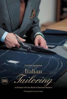 Italian Tailoring - A Glimpse into the World of Sartorial Masters