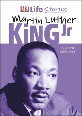 Martin Luther King Jr (DK Life Stories)