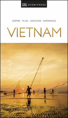 Vietnam - DK Eyewitness Travel Guide