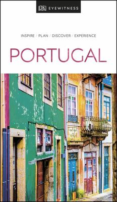 Portugal - DK Eyewitness Travel Guide