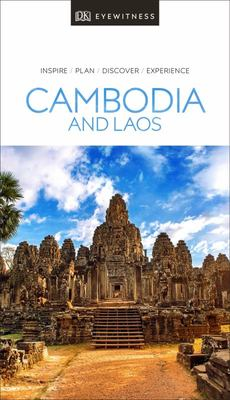Cambodia and Laos - DK Eyewitness Travel Guide