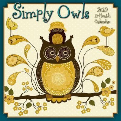 Simply Owls 16-Month 2019 Square Wall Calendar