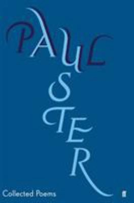 Collected Poems: Paul Auster