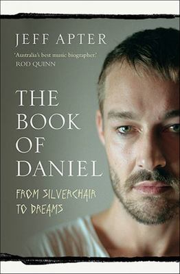 The Book of Daniel: From Silverchair to DREAMS