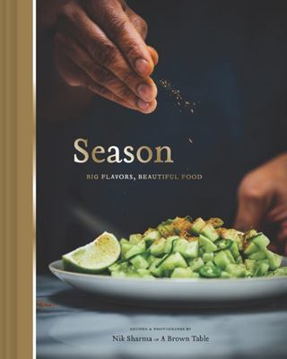 Season : Big Flavors, Beautiful Food