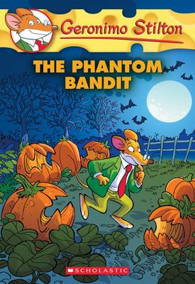 The Phantom Bandit (Geronimo Stilton #70)