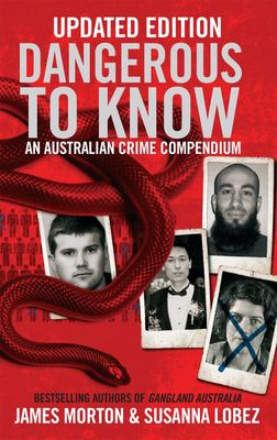 Dangerous to Know (updated edition)