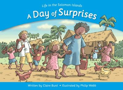 A Day of SurprisesLife in the Solomon Islands