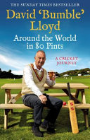 Around the World in 80 Pints - My Cricket Journey