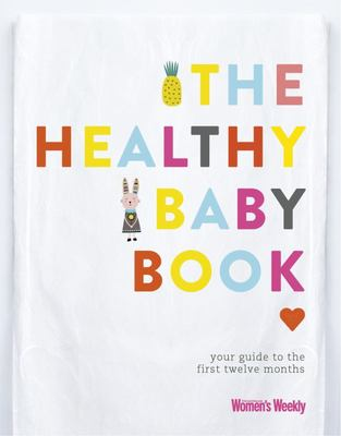 AWW The Healthy Baby Book