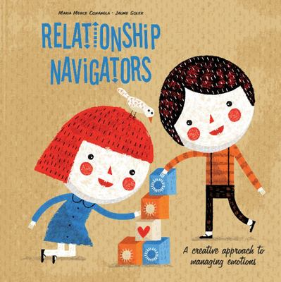 Relationship Navigators: A Creative Approach to Managing Emotions