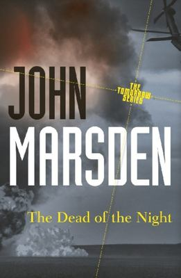 The Dead of the Night (#2 Tomorrow Series)