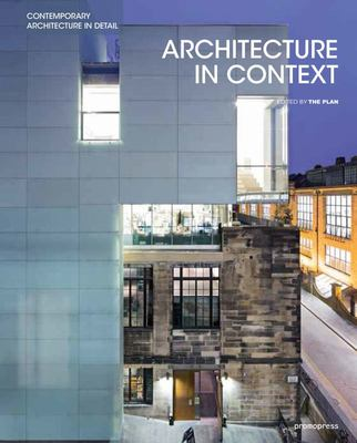Architecture in Context - Contemporary Design Solutions Based on Environmental, Social and Cultural Identities