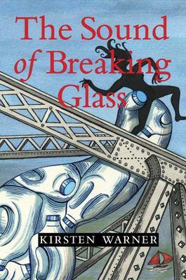 The Sound of Breaking Glass