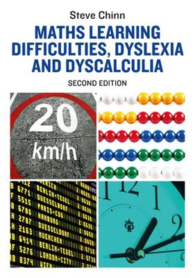 Maths Learning Difficulties, Dyslexia and Dyscalculia - Second Edition