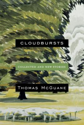 Cloudbursts - Collected and New Stories
