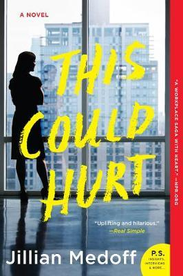 This Could Hurt - A Novel