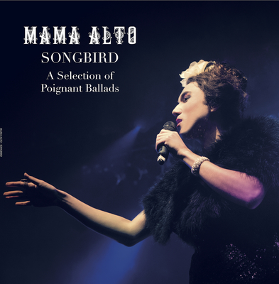 Mama Alto: Songbird - CD