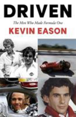 Driven the Men Who Made Formula One
