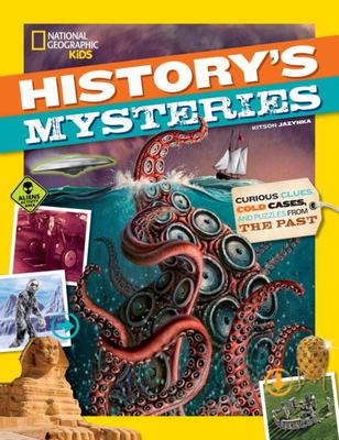 History's Mysteries - Curious Clues, Cold Cases, and Puzzles from the Past