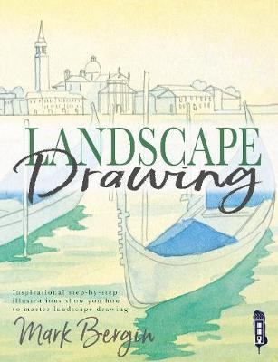 Landscape Drawing - Inspirational Step-By-Step Illustrations Show You How to Master Landscape Drawing