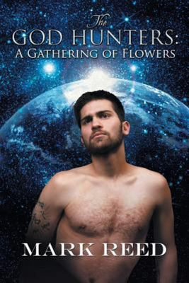 The God Hunters - A Gathering of Flowers
