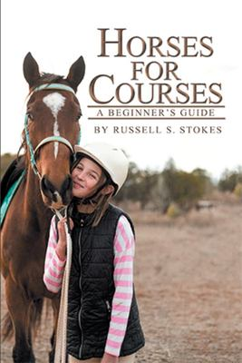 Horses for Courses - A Beginner's Guide
