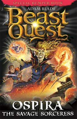 Beast Quest: Ospira the Savage Sorceress - Special 22