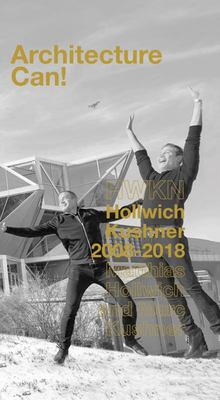 Architecture Can! - Hollwich Kushner HWKN 2007-2017