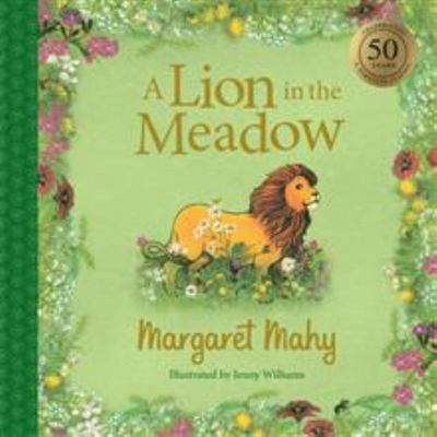 A Lion in the Meadow (50th Anniversary Edition HB)
