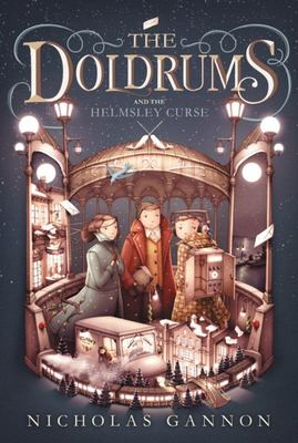The Doldrums and the Helmsley Curse (The Doldrums #2)