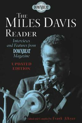 The Miles Davis Reader - Updated Edition