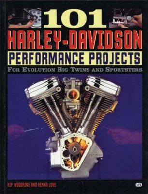 101 Harley-Davidson Performand Projects - For Evolution Big Twins and Sportsters