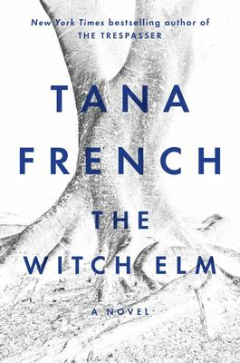 The Witch Elm - A Novel