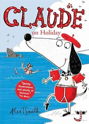 Claude On Holiday (Claude #2)