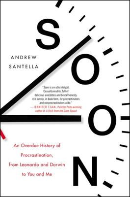 Soon - An Overdue History of Procrastination, from Leonardo and Darwin to You and Me