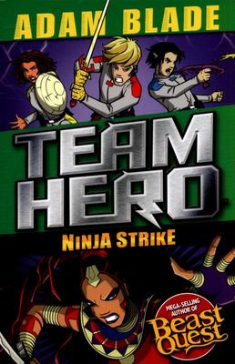 Ninja Strike (Team Hero, series 4 #2)