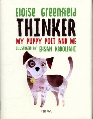 Thinker My Puppy Poet and Me