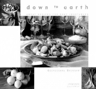 Down to Earth - Great Recipes for Root Vegetables