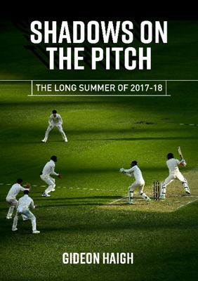 Shadows On The Pitch - the long summer of 2017-18