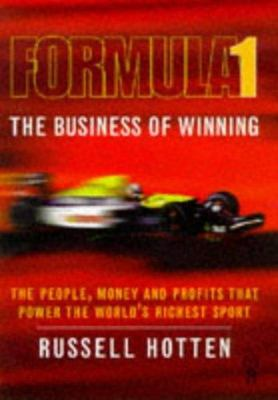 Formula One - The Business of Winning