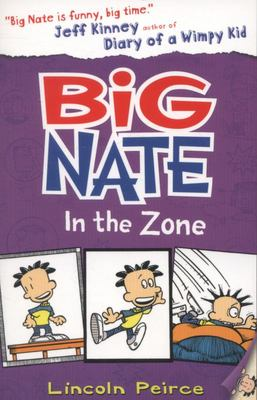 In the Zone (Big Nate #6)