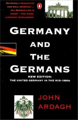 Germany and the Germans - The United Germany in the Mid-1990s