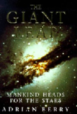 The Giant Leap - Mankind Heads for the Stars