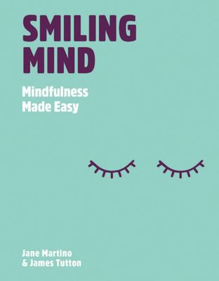 Smiling Mind: Mindfulness Made Easy