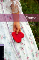 Emma -  Oxford Bookworms Library: Level 4. Graded readers for secondary and adult learners