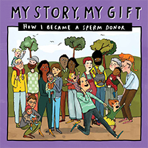 My Story, My Gift: How I Became a Sperm Donor (Donor Conception Network #028)