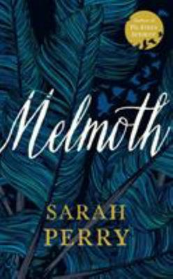 Melmoth - A Novel