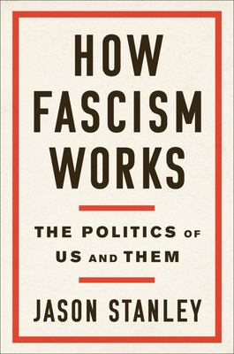 How Fascism Works - The Politics of Us and Them